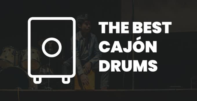 Best Cajon Drum Boxes